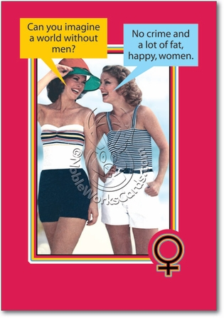 Fat Happy Women Inappropriate Funny Birthday Card Nobleworks