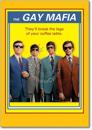 Gay Mafia Adult Funny Birthday Card Nobleworks
