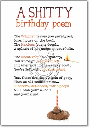 Shitty Poem Unique Inappropriate Humorous Birthday Gree