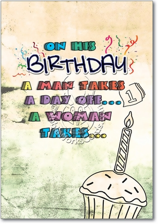 Year Off Adult Funny Birthday Card Nobleworks