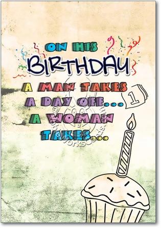 Year Off Adult Funny Birthday Card Nobleworks