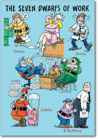 The 7 Dwarves of Work