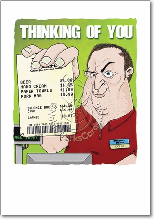 Lonely Man Receipt Inappropriate Funny Birthday Card Nobleworks